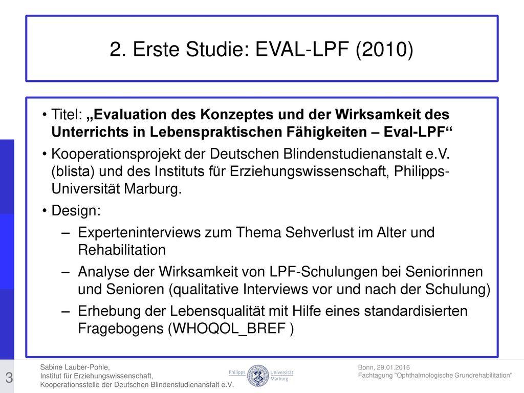 2. Erste Studie: EVAL-LPF (2010)