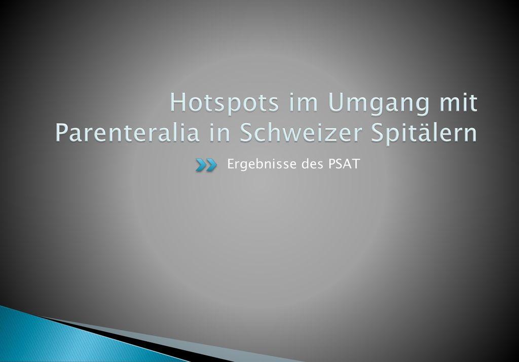 Hotspots im Umgang mit Parenteralia in Schweizer Spitälern
