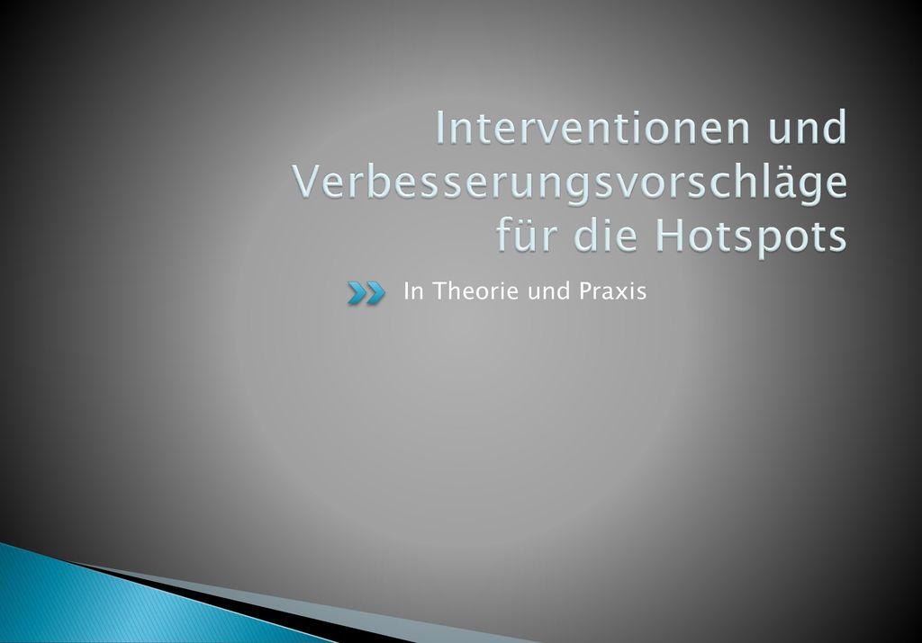 Interventionen und Verbesserungsvorschläge für die Hotspots