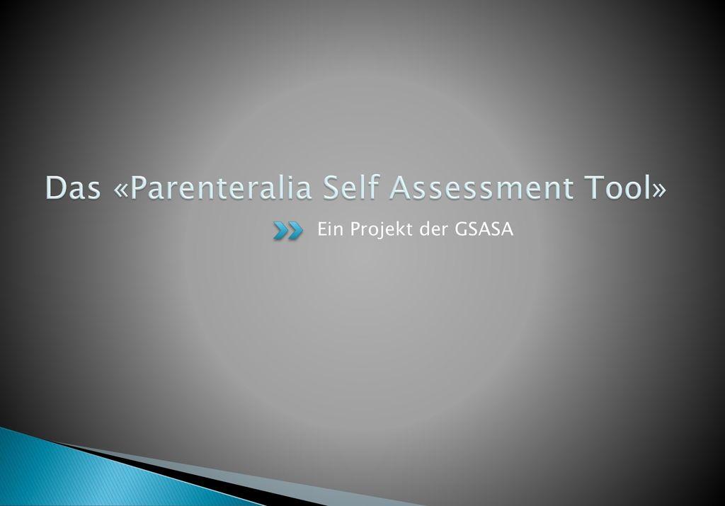 Das «Parenteralia Self Assessment Tool»