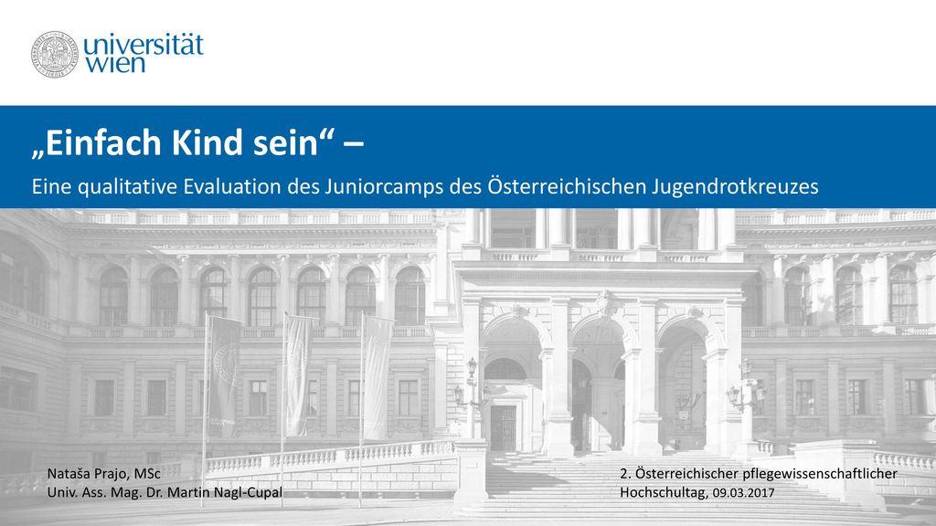 """""""Einfach Kind sein – Eine qualitative Evaluation des Juniorcamps des Österreichischen Jugendrotkreuzes."""
