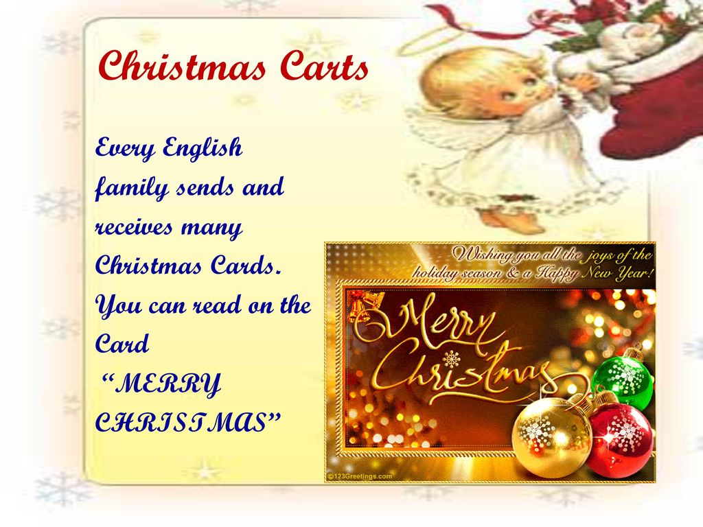 Christmas Carts Every English family sends and receives many