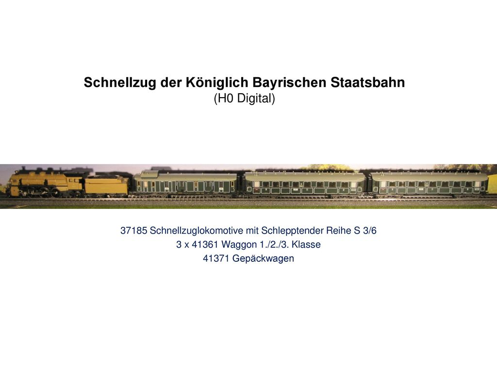 Schnellzug der Königlich Bayrischen Staatsbahn