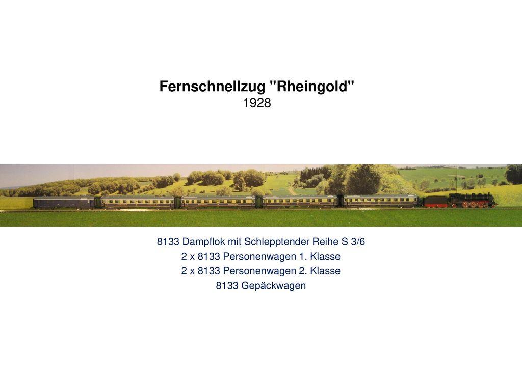 Fernschnellzug Rheingold 1928