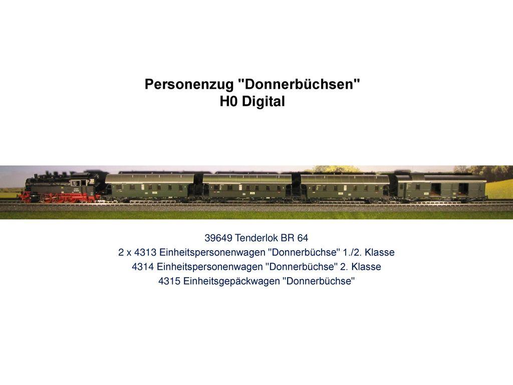 Personenzug Donnerbüchsen H0 Digital