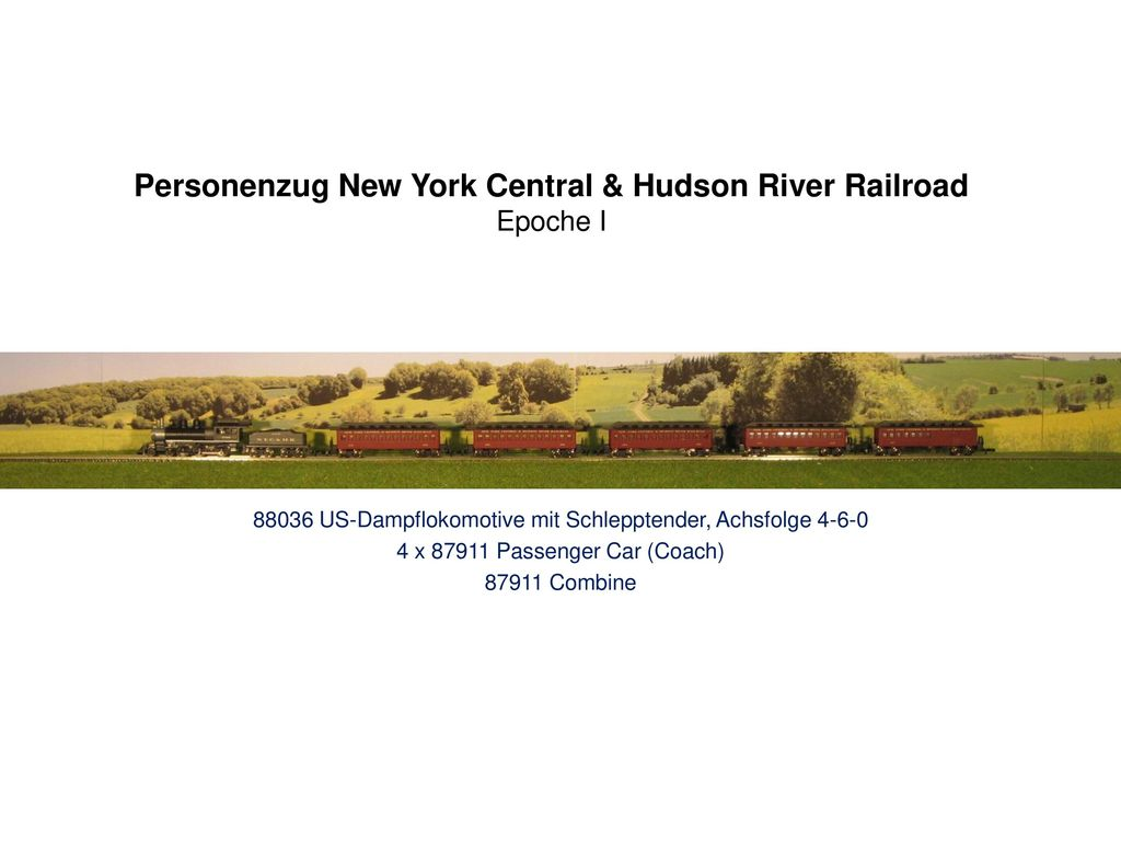 Personenzug New York Central & Hudson River Railroad Epoche I