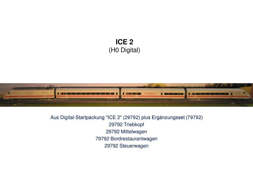 Aus Digital-Startpackung ICE 2 (29792) plus Ergänzungsset (79792)