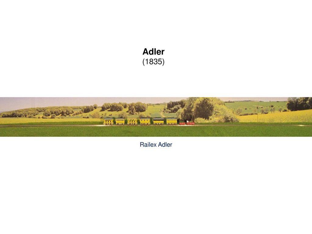 Adler (1835) Railex Adler