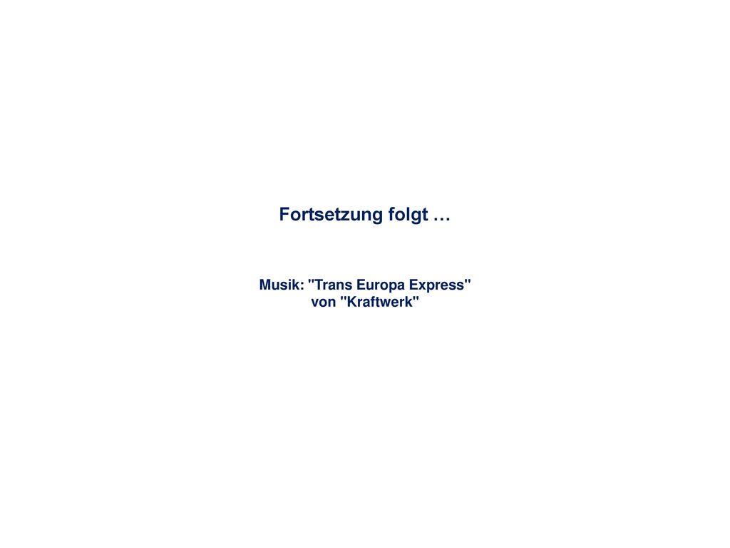 Musik: Trans Europa Express