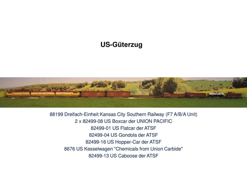 US-Güterzug 88199 Dreifach-Einheit Kansas City Southern Railway (F7 A/B/A Unit) 2 x 82499-08 US Boxcar der UNION PACIFIC.