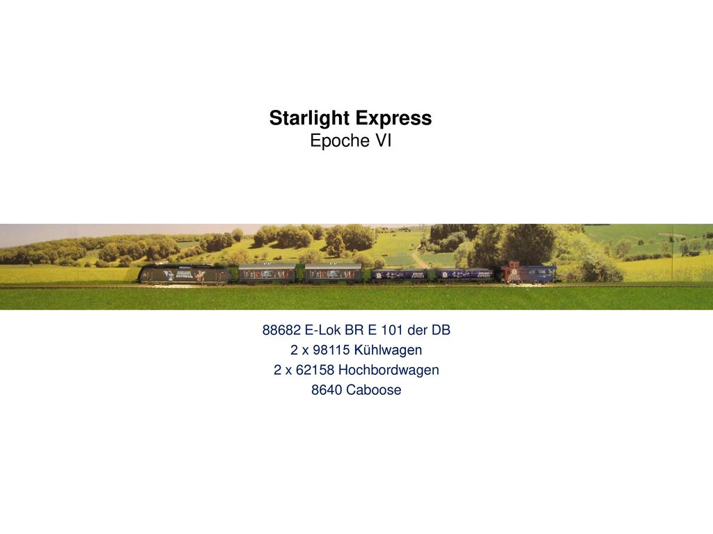 Starlight Express Epoche VI