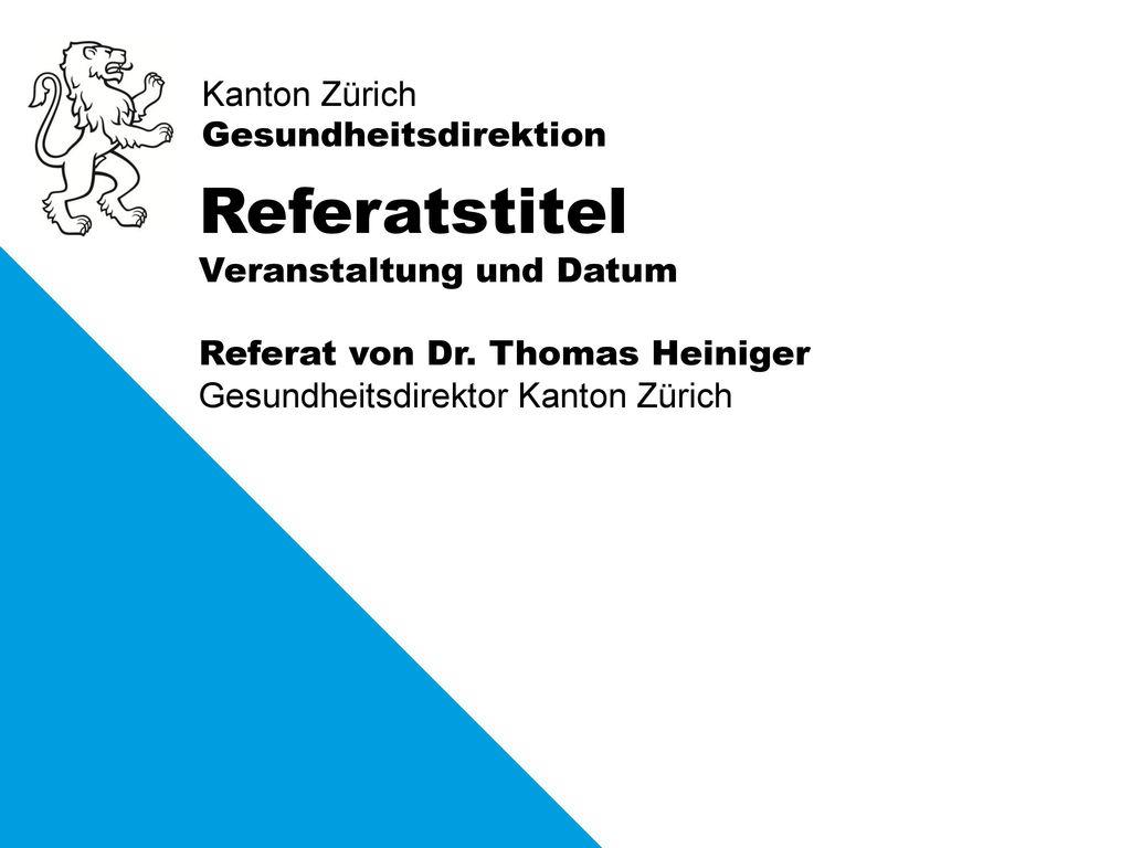 Referatstitel Veranstaltung und Datum Referat von Dr. Thomas Heiniger