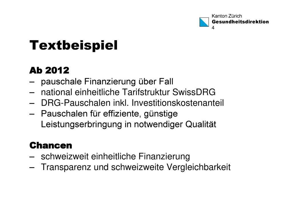 Textbeispiel Ab 2012 pauschale Finanzierung über Fall