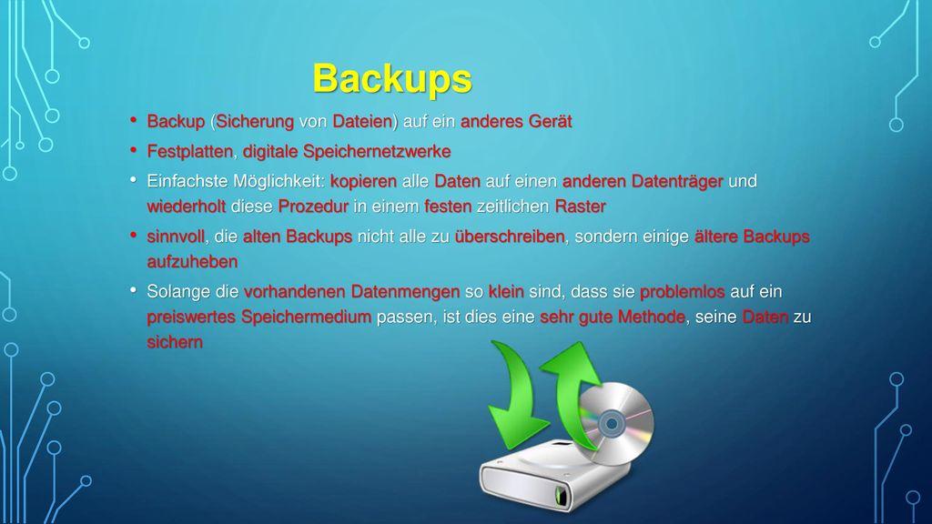 Backups Backup (Sicherung von Dateien) auf ein anderes Gerät