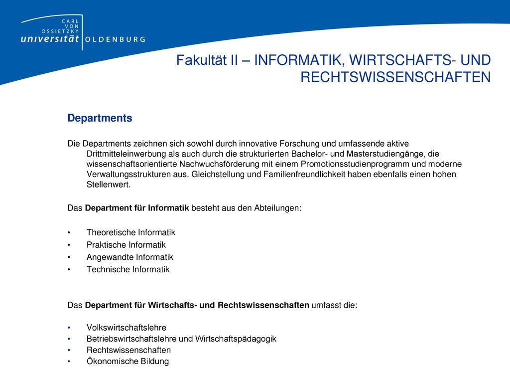 Fakultät II – INFORMATIK, WIRTSCHAFTS-UND RECHTSWISSENSCHAFTEN Department für Informatik