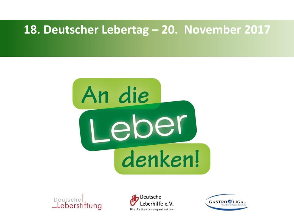 18. Deutscher Lebertag – 20. November 2017