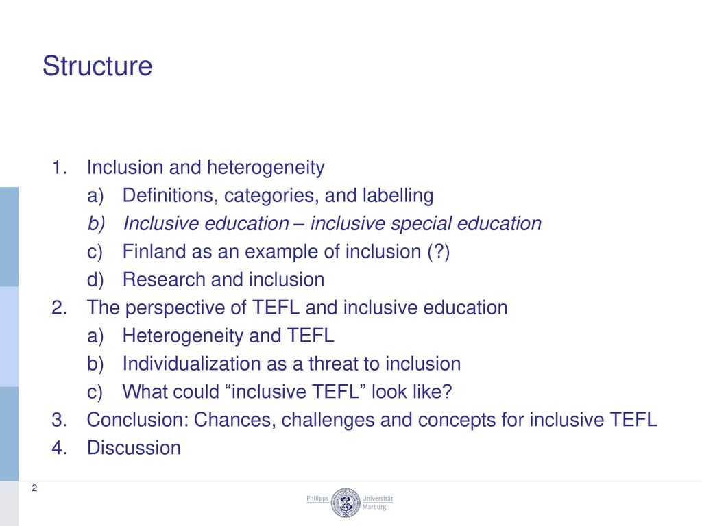 Structure Inclusion and heterogeneity