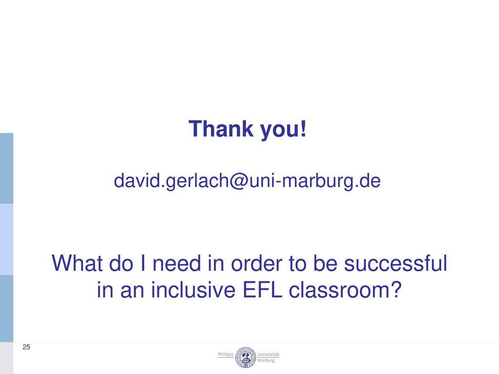 Thank you. david.gerlach@uni-marburg.de.