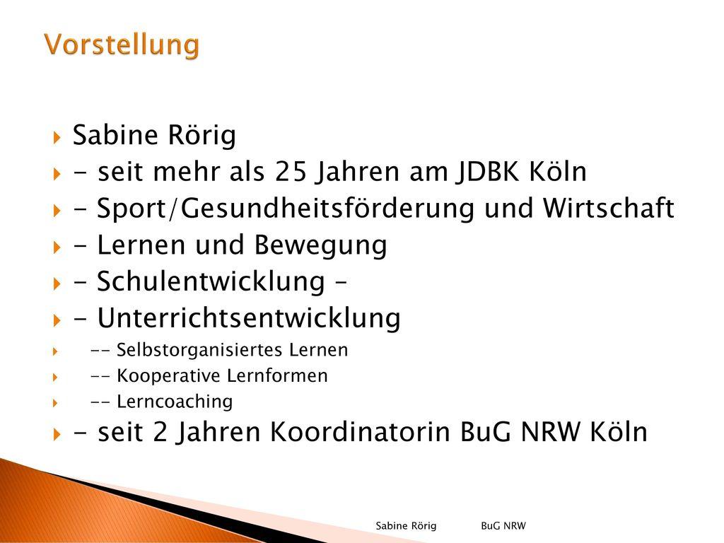 Vorstellung Sabine Rörig - seit mehr als 25 Jahren am JDBK Köln