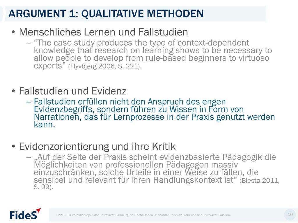 Argument 1: Qualitative Methoden