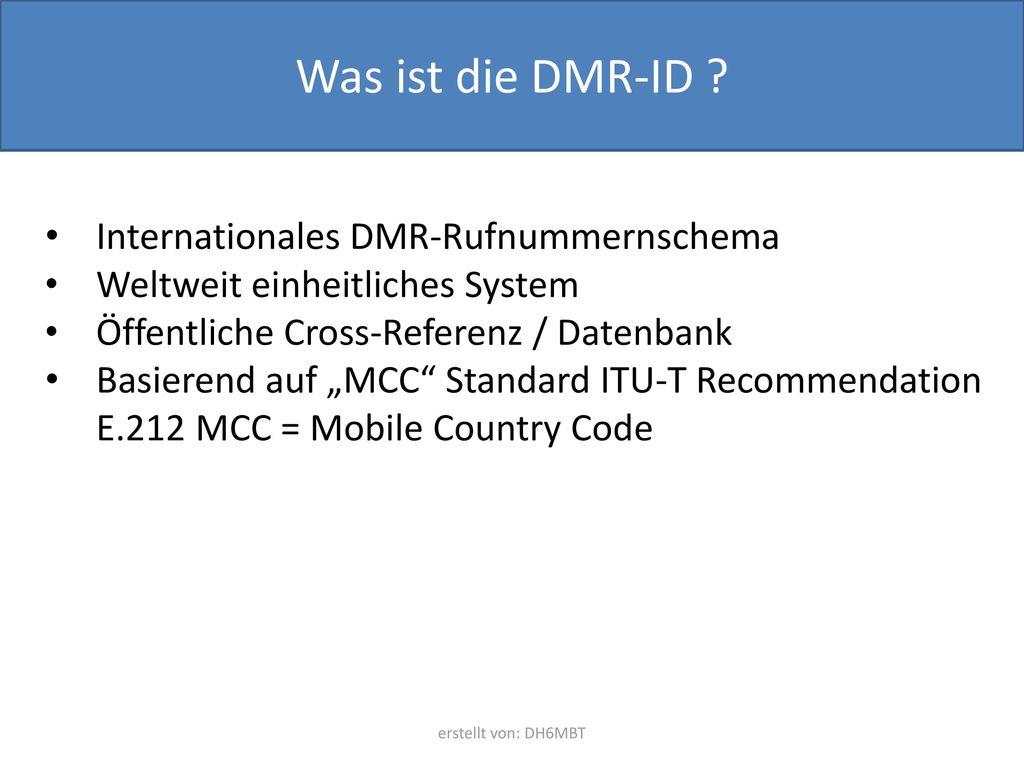 Was ist die DMR-ID Internationales DMR-Rufnummernschema