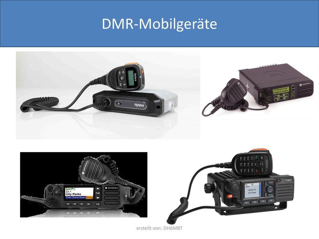 DMR-Mobilgeräte erstellt von: DH6MBT