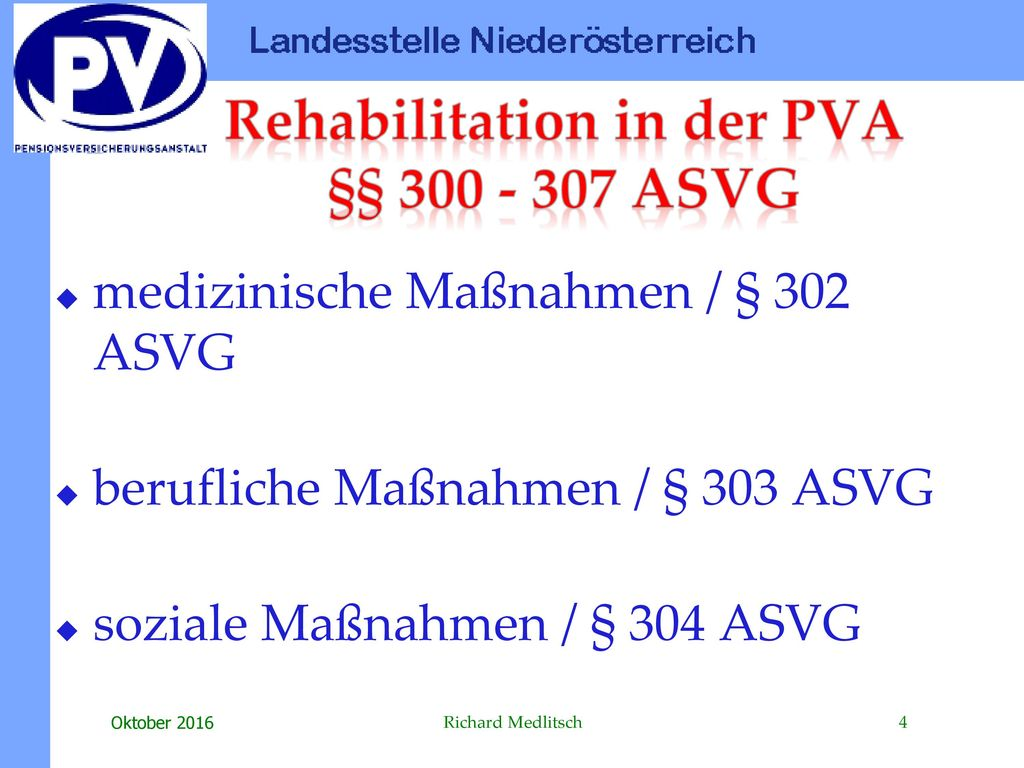 Rehabilitation in der PVA §§ 300 - 307 ASVG