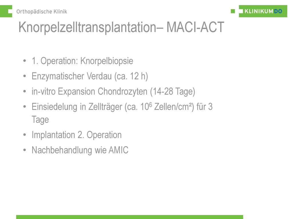 Knorpelzelltransplantation– MACI-ACT