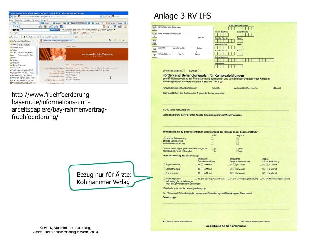 Anlage 3 RV IFS http://www.fruehfoerderung-bayern.de/informations-und-arbeitspapiere/bay-rahmenvertrag-fruehfoerderung/