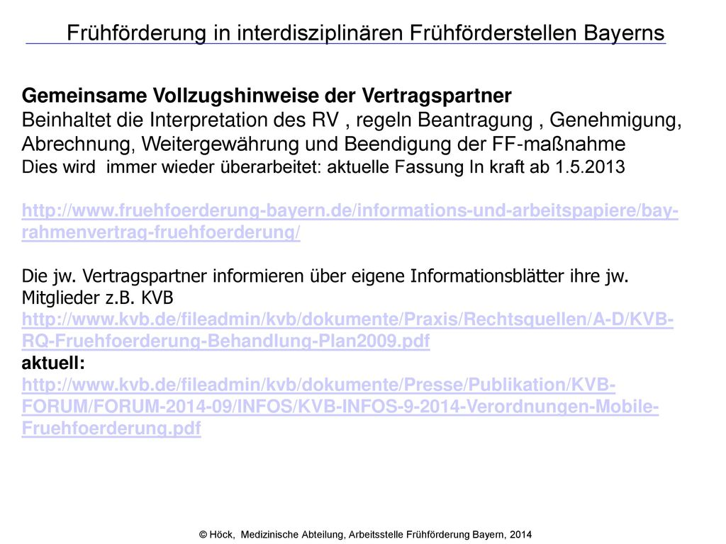 Frühförderung in interdisziplinären Frühförderstellen Bayerns