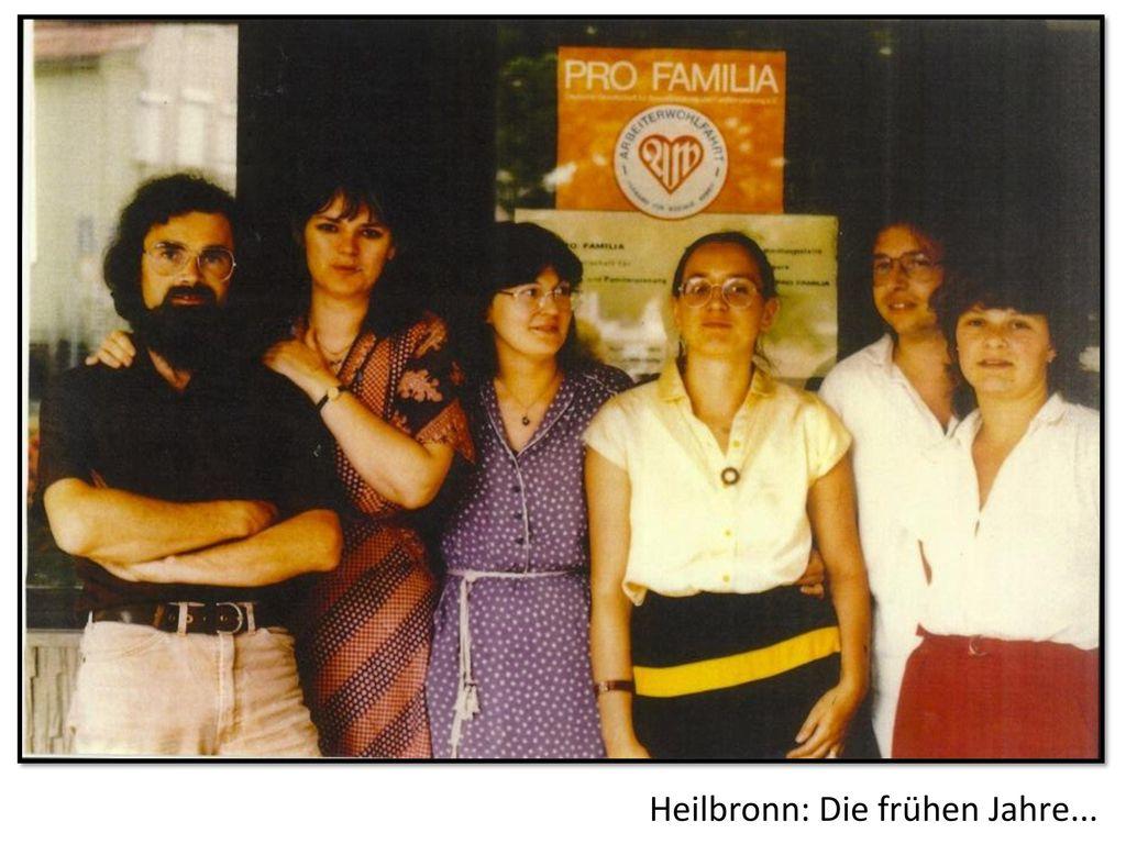 Heilbronn: Die frühen Jahre...