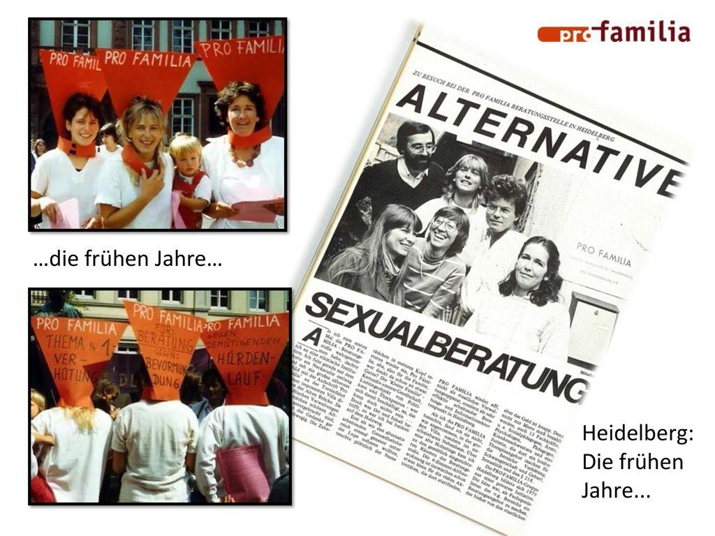 …die frühen Jahre… Heidelberg: Die frühen Jahre...