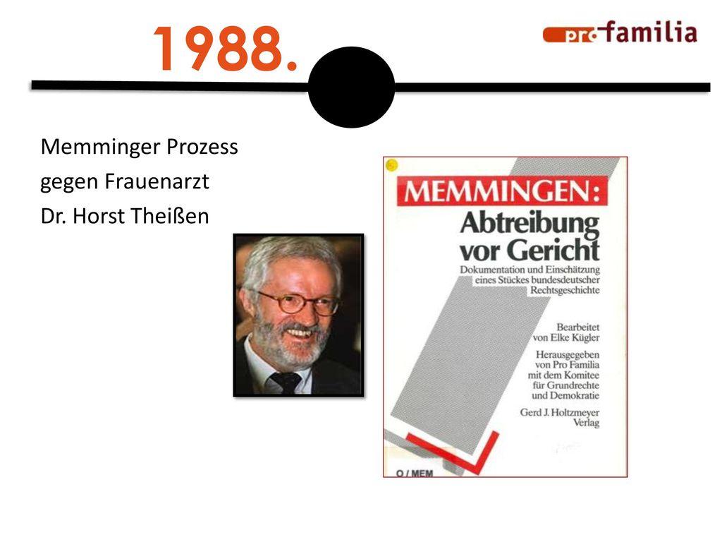 1988. Memminger Prozess gegen Frauenarzt Dr. Horst Theißen