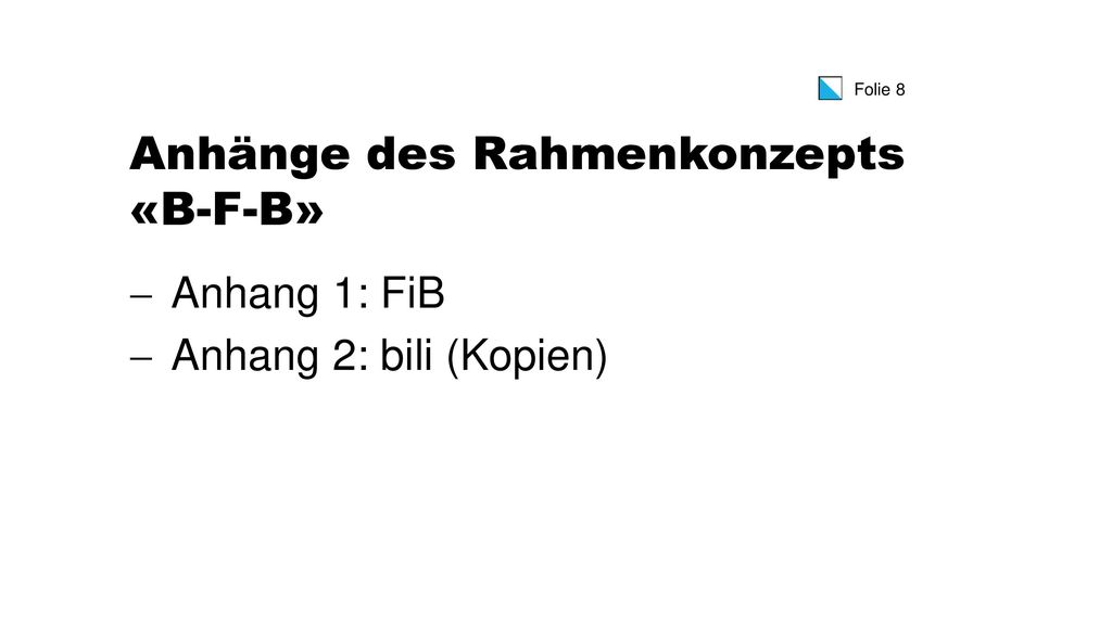 Anhänge des Rahmenkonzepts «B-F-B»