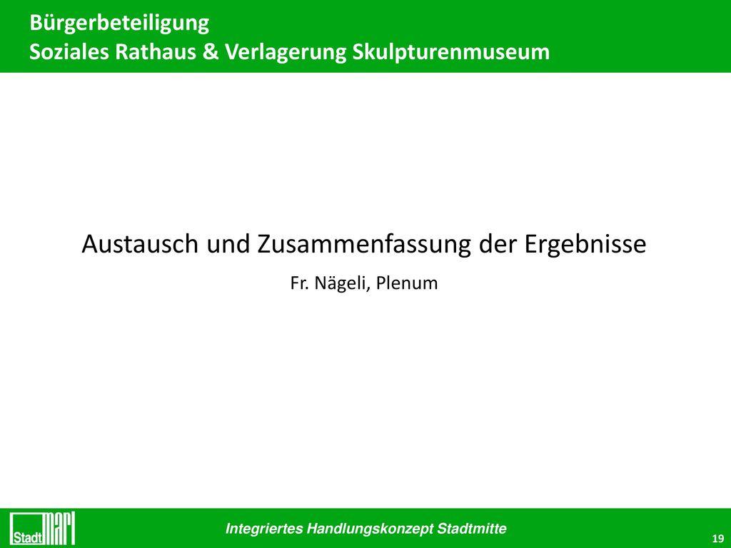 Bürgerbeteiligung Soziales Rathaus & Verlagerung Skulpturenmuseum
