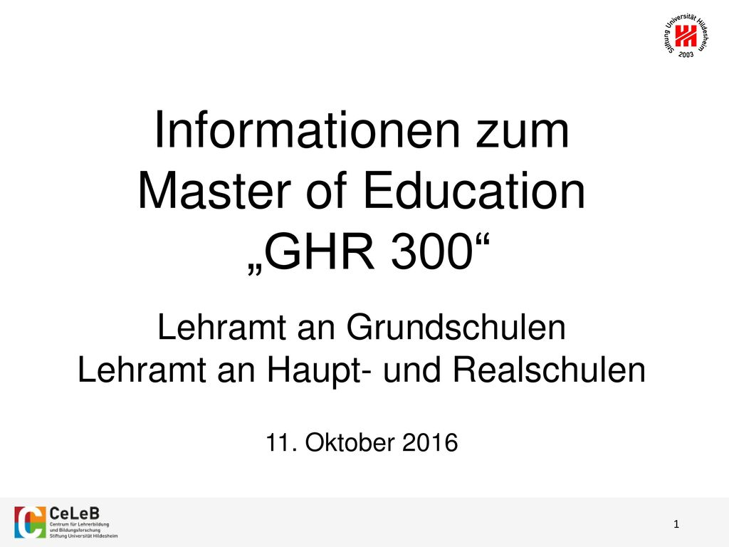 "Informationen zum Master of Education ""GHR 300"