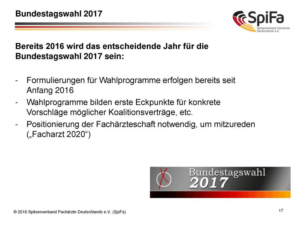 Bundestagswahl 2017 Bereits 2016 wird das entscheidende Jahr für die Bundestagswahl 2017 sein: