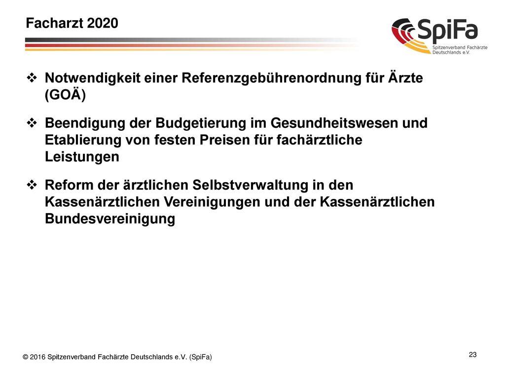 Facharzt 2020 Notwendigkeit einer Referenzgebührenordnung für Ärzte (GOÄ)