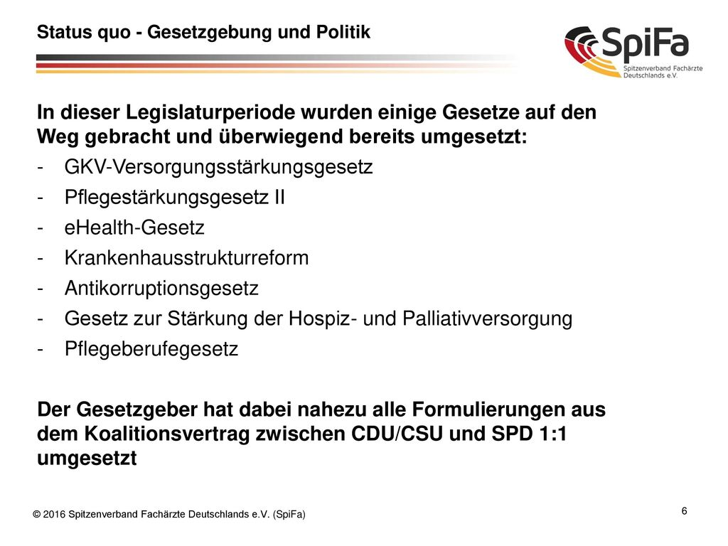 Status quo - Gesetzgebung und Politik