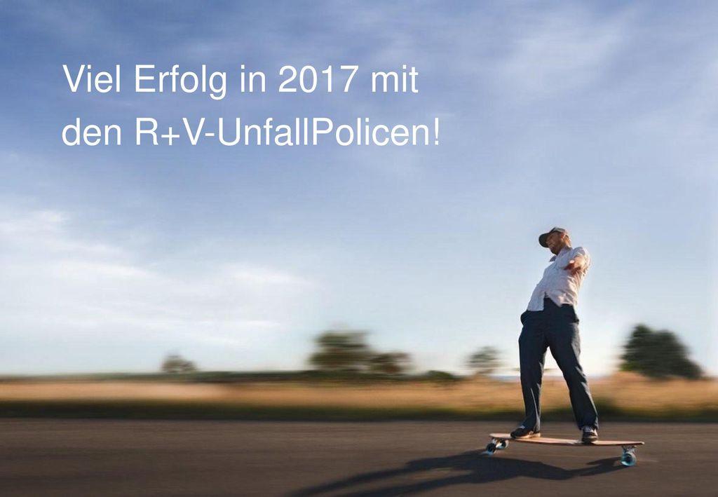Viel Erfolg in 2017 mit den R+V-UnfallPolicen!