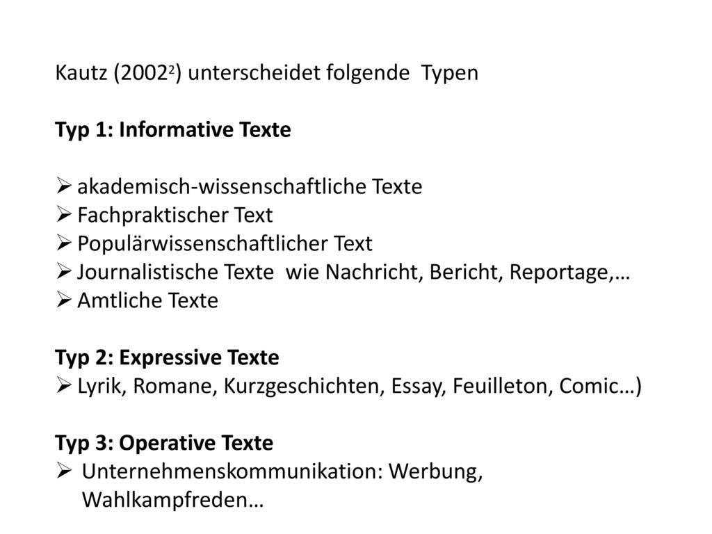 Kautz (20022) unterscheidet folgende Typen