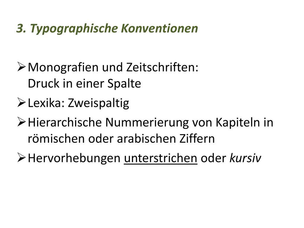 3. Typographische Konventionen