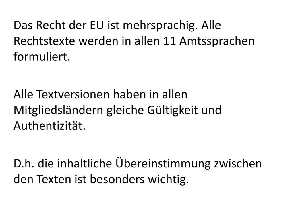 Das Recht der EU ist mehrsprachig