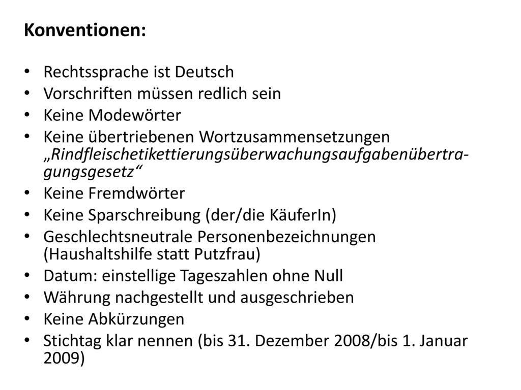 Konventionen: Rechtssprache ist Deutsch