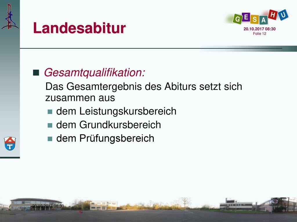 Landesabitur Gesamtqualifikation: