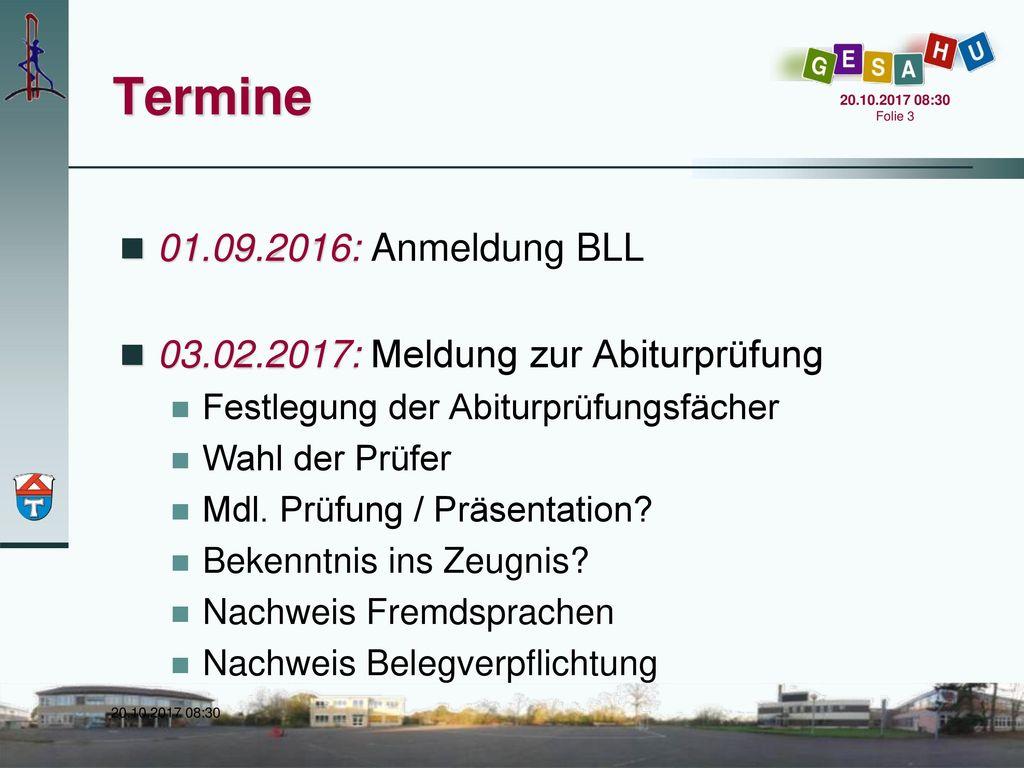 Termine 01.09.2016: Anmeldung BLL