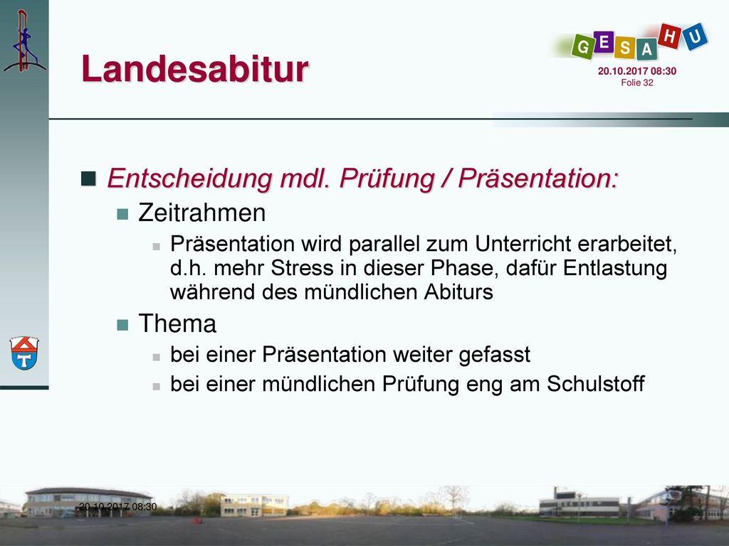 Landesabitur Entscheidung mdl. Prüfung / Präsentation: Zeitrahmen