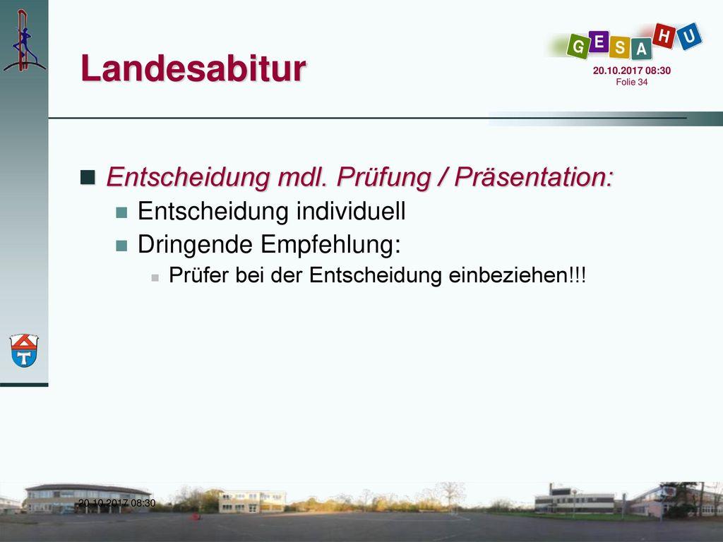 Landesabitur Entscheidung mdl. Prüfung / Präsentation: