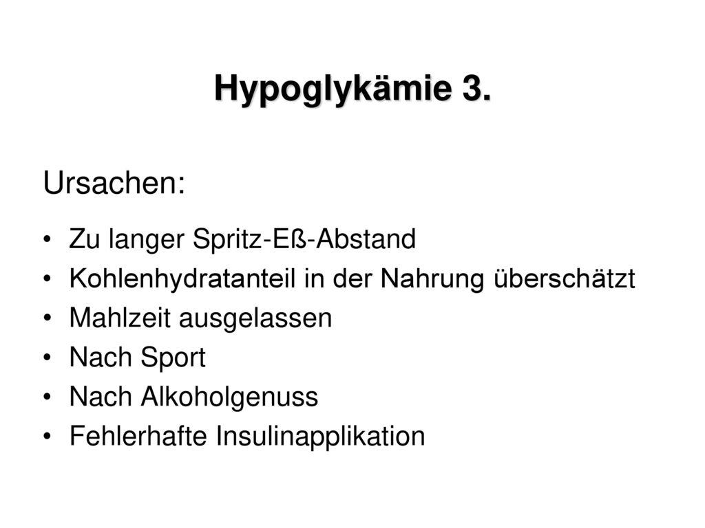 Hypoglykämie 2. Symptome: Tremor Parästhesien Schweißausbruch
