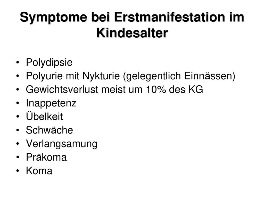 Symptome bei Erstmanifestation im Kindesalter